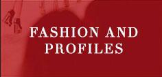 Fashion and Profiles